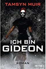 Ich bin Gideon: Roman (The Ninth 1) (German Edition) Kindle Edition