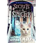 Secrets of the Specter: A Haunted Mystery, A Magical Cat & A Modern-Day Candlestick Maker (Meowing Medium Book 1)