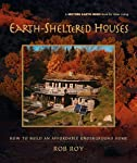 Earth-Sheltered Houses: How to Build an Affordable...: How to Build an Affordable Underground Home