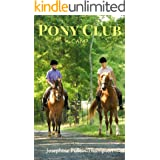 Pony Club Camp (Noel and Henry Book 5)