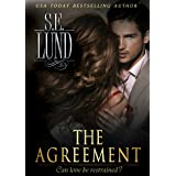 The Agreement (The Unrestrained Series Book 1)