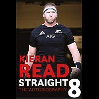 Kieran Read - Straight 8: The Autobiography (English Edition…