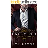 Uncovered (The Untangled Series Book 3)