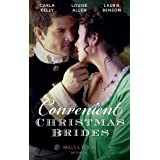 Convenient Christmas Brides: The Captain's Christmas Journey / the Viscount's Yuletide Betrothal / One Night Under the Mistle