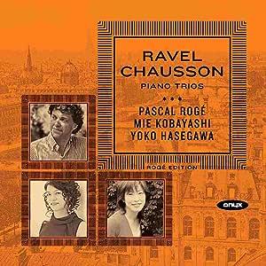 ラヴェル、ショーソン:ピアノ三重奏曲集