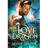 How to Love Your Dragon (Fire Mates Book 2)