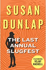 The Last Annual Slugfest (The Vejay Haskell Mysteries Book 3) Kindle Edition