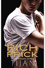 Rich Prick: A Shy Girl Bad Boy Sports Romance Kindle Edition