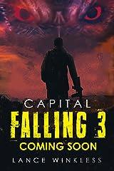 Capital Falling - Coming Soon: Book 3 (English Edition) Kindle版