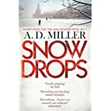 Snowdrops: SHORTLISTED FOR THE MAN BOOKER PRIZE 2011