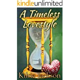 A Timeless Lovestyle (The Lovestyle Series Book 4)