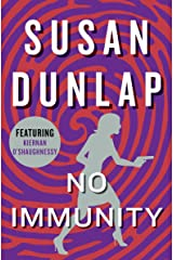No Immunity (The Kiernan O'Shaughnessy Mysteries Book 4) Kindle Edition