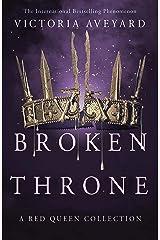 Broken Throne Kindle Edition