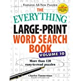 The Everything Large-Print Word Search Book, Volume 10: More Than 120 Easy-to-Read Puzzles
