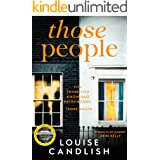 Those People: The gripping, compulsive new thriller from the bestselling author of Our House (201 POCHE)