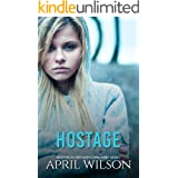 Hostage: (McIntyre Security Bodyguard Series - Book 7)