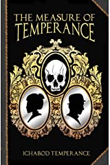 The Measure of Temperance (The Adventures of Ichabod Temperance Book 6) Kindle Edition