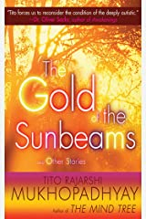The Gold of the Sunbeams: And Other Stories Kindle Edition