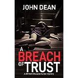 A BREACH OF TRUST: A DCI Blizzard murder mystery (DCI John Blizzard Book 5)