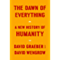 The Dawn of Everything: A New History of Humanity (English E…
