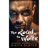 The Road to Wolfe (The Sanctuary Series Book 4)