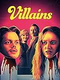 ヴィランズ/VILLAINS