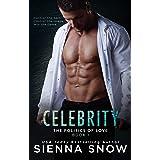 Celebrity (Politics of Love Book 1)