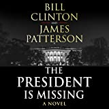 The President is Missing: The political thriller of the decade