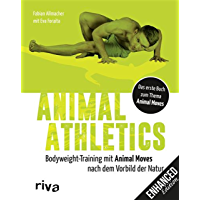 Animal Athletics: Bodyweight-Training mit Animal Moves nach…