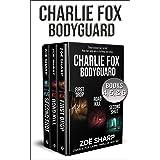 CHARLIE FOX: BODYGUARD: eBoxset #2: FIRST DROP, ROAD KILL, SECOND SHOT (Charlie Fox crime mystery thriller series)