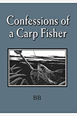 The Confessions of a Carp Fisher Kindle Edition