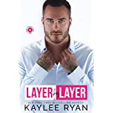 Layer by Layer (Riggins Brothers Book 1)