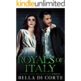 Royals of Italy : A Royal Organized Crime Romance (The Fausti Family Book 3)