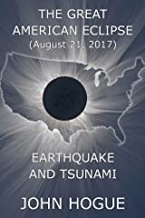Great American Eclipse: Earthquake and Tsunami Kindle Edition