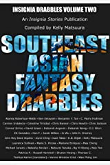 Southeast Asian Fantasy Drabbles (Insignia Drabbles Book 2) Kindle Edition