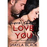 More Than Love You (Reed Family Reckoning Book 3)