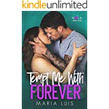 Tempt Me With Forever (A NOLA Heart Novel Book 4)