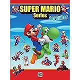 Super Mario Series for Guitar: Guitar Tab Edition