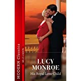 His Royal Love-Child (Royal Brides Book 2)