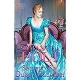 Secrets of a Duke's Daughter (The Duchess's Investigative Society Book 1)