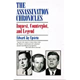 The Assassination Chronicles: Inquest, Counterplot and Legend