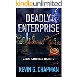 Deadly Enterprise (Mike Stoneman Thriller Book 2)
