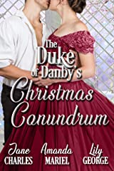 The Duke's Christmas Conundrum (The Duke of Danby's Christmas Book 3) Kindle Edition