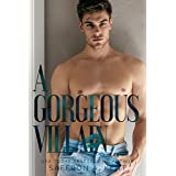A Gorgeous Villain (St. Mary's Rebels Book 2)