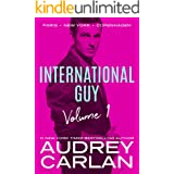 International Guy: Paris, New York, Copenhagen (International Guy Volumes Book 1)