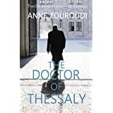The Doctor of Thessaly: 2017 Edition (Mysteries of the Greek Detective Book 3)