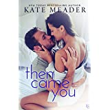 Then Came You: A Laws of Attraction Novel