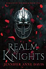 Realm of Knights: Knights of the Realm, Book 1 Kindle Edition