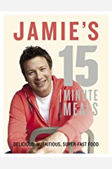 Jamie's 15-Minute Meals Kindle Edition