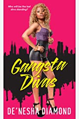 Gangsta Divas (Divas Series Book 3) Kindle Edition